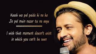 Kash Vo Pal Paida Hi Na Ho | Atif Aslam Whatsapp status
