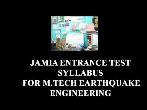 JAMIA ENTRANCE TEST SYLLABUS FOR M TECH EARTHQUAKE ENGINEERING