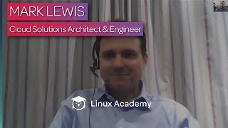 Careers in Cloud Technology: Mark Lewis, Cloud Solutions Architect & Engineer