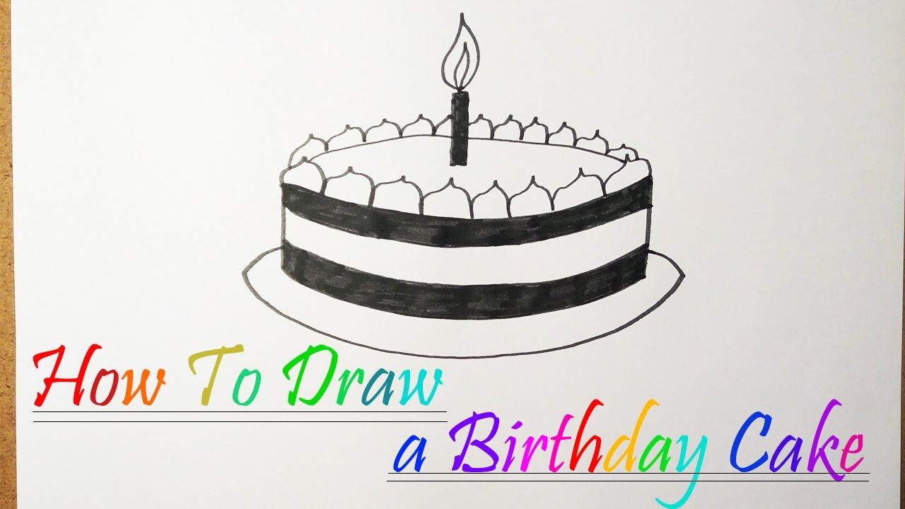 How To Draw A Birthday Cake Very Easy For Kids Youtube