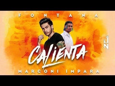 Fontana, Marconi Impara, Nich - CALIENTA 🥵 [Video Oficial]