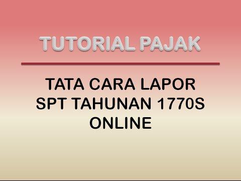 Tata Cara Pelaporan SPT 1770S Secara Online