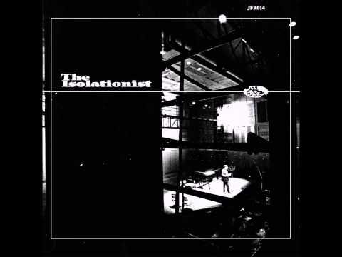 The Isolationist - Hydrogen Slush