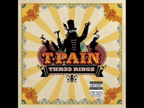 T-Pain - Thr33 Ringz - Freeze (feat. Chris Brown)