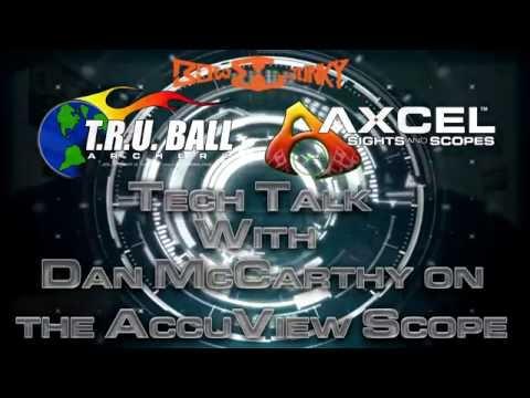 The AccuView Scope: Tech Talk with Dan McCarthy
