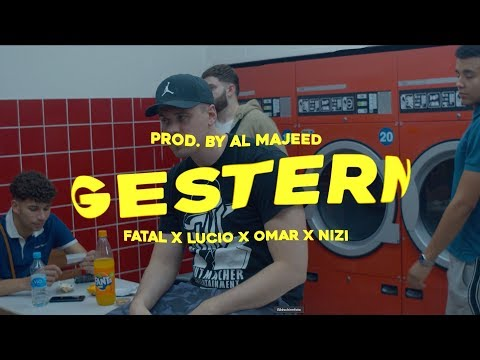 Fatal x Lucio x Omar x Nizi - Gestern (prod. by Al Majeed) on YouTube