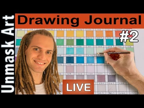 """Drawing Journal LIVE #2 """"Making a Color Chart"""""""