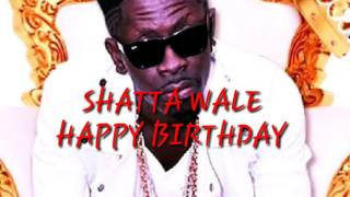 Shatta Wale Happy Birthday Tune 2016 Prod.By Da Makker.mp3