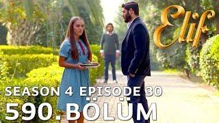 Elif 590. Bölüm | Season 4 Episode 30