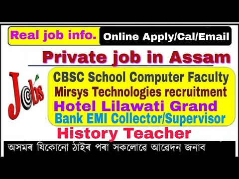 Private job in Assam August 09 2019 || Apply online for job in assam ||School job/hotel job/bank emi
