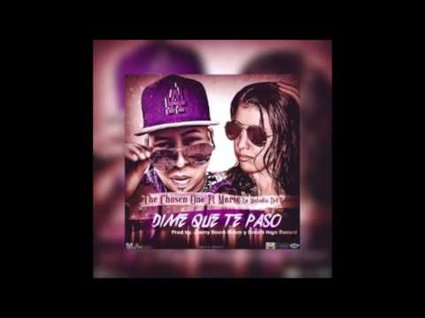 Dime Que Te Paso - The Chosen One Ft. Marie LMDG | OFFICIAL AUDIO