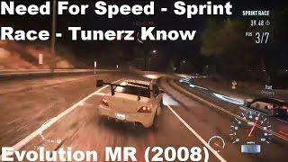Need For Speed 2015 Sprint Race Tunerz Know Evolution MR 2008 Custom Build