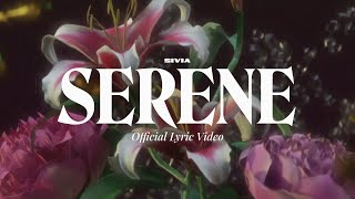 SIVIA - SERENE (OFFICIAL LYRIC VIDEO)