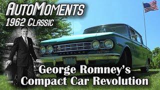 1962 rambler classic george romneys compact car revolution