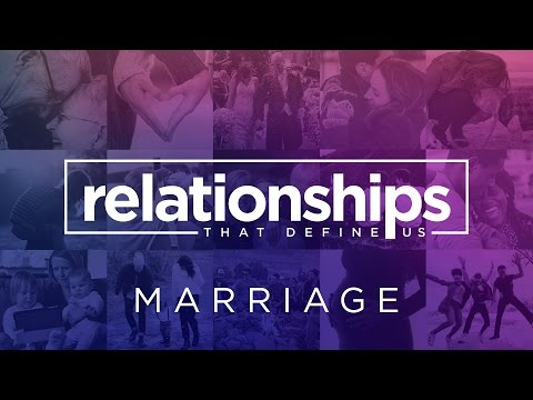 Relationships That Define Us: Marriage - Al & Lisa Robertson