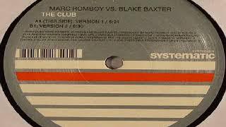 Marc Romboy vs. Blake Baxter - The Club
