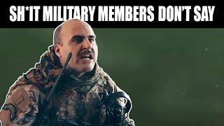 Veterans Day - Sh*t Military Members Don't Say   BRCC & Nine Line Apparel
