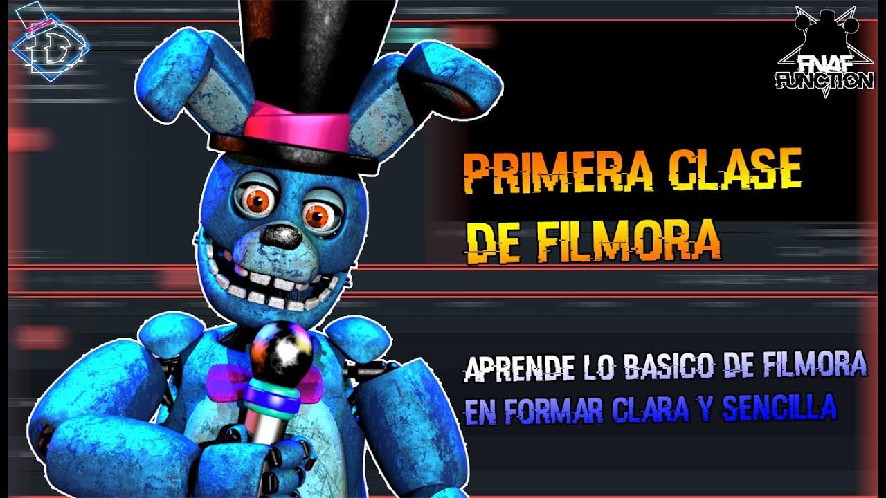 #1 Primera Clase De Filmora | FNaF Function