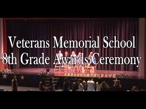 Veterans Memorial School 8th Grade Awards Ceremony 2018