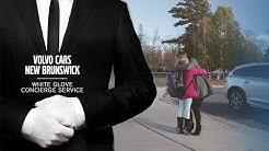 Volvo Cars New Brunswick  |  Exclusive White Glove Concierge Service