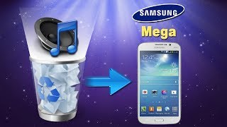 [Samsung Mega Files Recovery]: How to Recover Deleted Music/Audio/Songs from Samsung Mega?