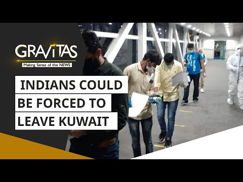 Gravitas: Nearly 8,00,000 Indians could be forced to leave Kuwait
