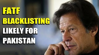 After APG shock, FATF blacklisting seems imminent for Pakistan