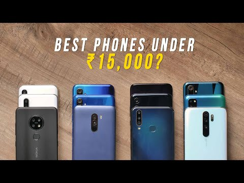 Best Phones Under ₹15,000 In 2019?