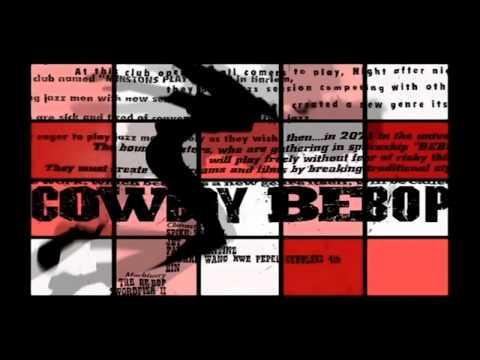 Cowboy Bebop Opening