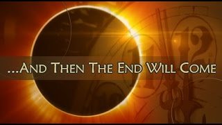 ...And Then The End Will Come Part 5 by Pastor Chad Everett