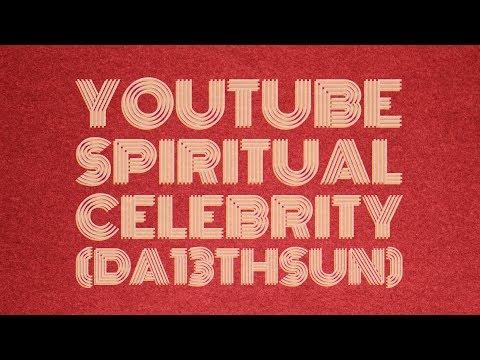 Youtube Spiritual Celebrity Exposed (Da 13)