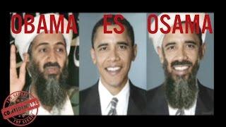 Obama es Osama Bin Laden - La Verdad Sobre los Estados Unidos (Vidas Ocultas)