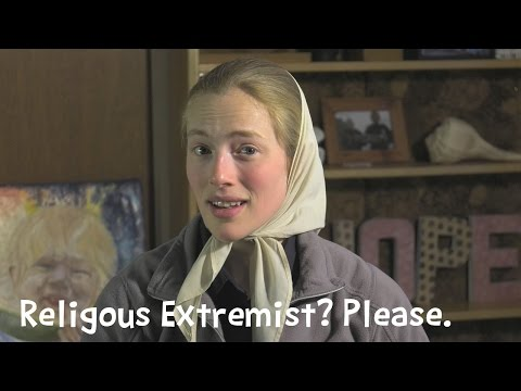 I'm a Religious Extremist?! - Laura from the Bruderhof