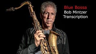 Blue Bossa/Kenny Dorham. Bob Mintzer
