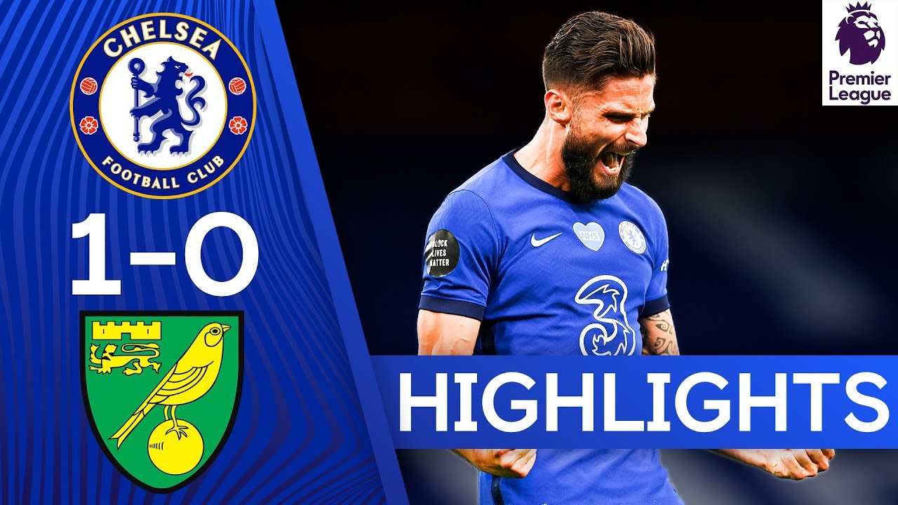 Chelsea 1-0 Norwich | Olivier Giroud Winner Boosts Top 4 Hopes | Premier League Highlights