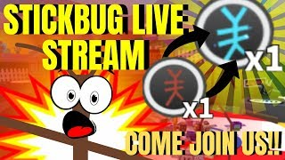 Need Stick Bug? Type: !join in chat!