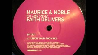 Maurice & Noble Feat. Jane Hadley - Faith Delivers (