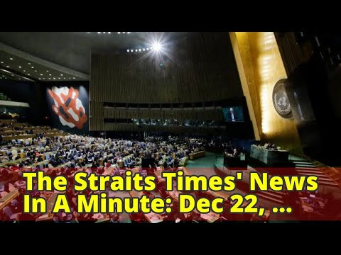 The Straits Times' News In A Minute: Dec 22, 2017