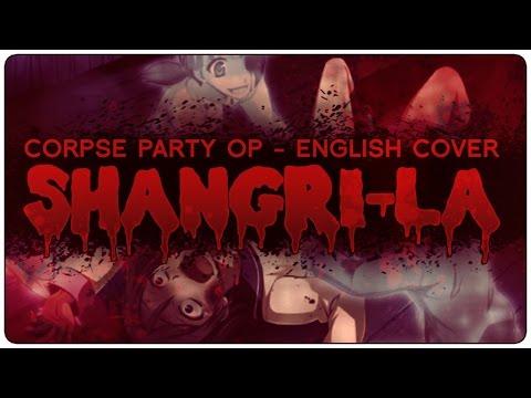 👻 ENGLISH COVER ║ Shangri-La (CORPSE PARTY GAME OP) ║ Shellah