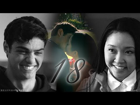 Lara Jean & Peter - I Have Loved You Since We Were 18