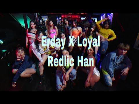Chris Brown - ERDAY( feat.French Montana) , Loyal (feat. Lil Wayne & Tyga)Choreography By RedLic Han