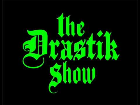 The Drastik Show 10-03-14 Hour 1