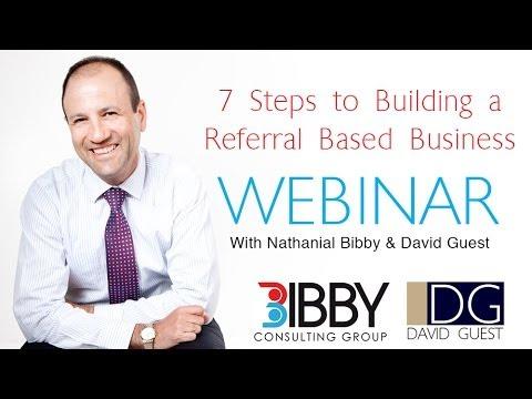 Webinar: 7 Steps to Build a Referral Based Business
