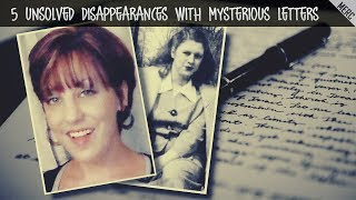 5 Unsolved  Disappearances With Mysterious Letters