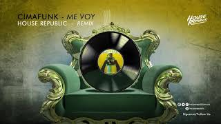 Cimafunk - Me Voy (House Republic Remix)