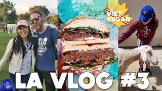 LA TRAVEL VLOG // Eat Drink Vegan // Farm Sanctuary