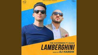 Lamberghini Remix By DJ Hardik