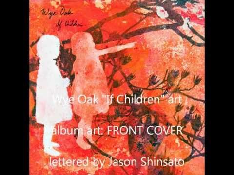 Wye Oak - Family Glue (Album Version) mp3