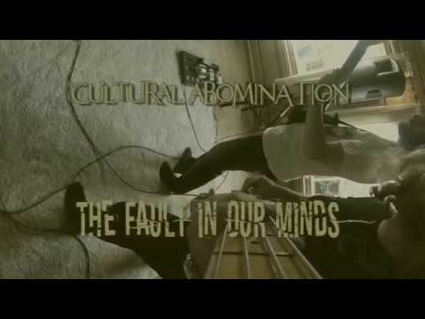 Cultural Abomination - The fault in our minds Mp3