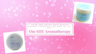 Indie Beauty Brands You Need To Try: Om SHE Aromatherapy